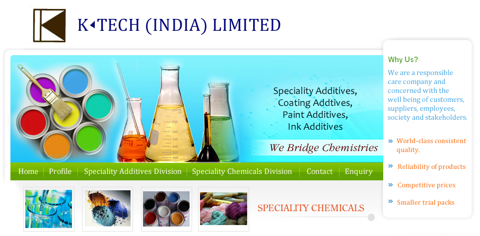 Speciality Chemicals, Coating Addtives, Speciality Additives, Paint Additives, Ink Additives, Paint Raw Materials, Polymer Additives, Additives, Leather Chemicals, Paper Chemicals, Textile Chemicals, Pigment Additives, Pulp & Paper Chemicals